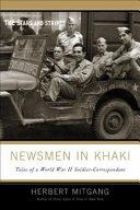 Newsmen in Khaki