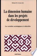 La dimension humaine dans les projets de développement