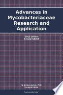 Advances in Mycobacteriaceae Research and Application  2013 Edition Book