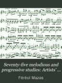 Seventy five melodious and progressive studies for the violin
