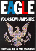 Eagle The Making Of An Asian American President  Vol  4