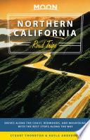 Moon Northern California Road Trips