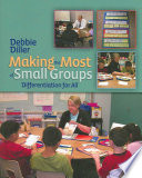 """""""Making the Most of Small Groups: Differentiation for All"""" by Debbie Diller"""