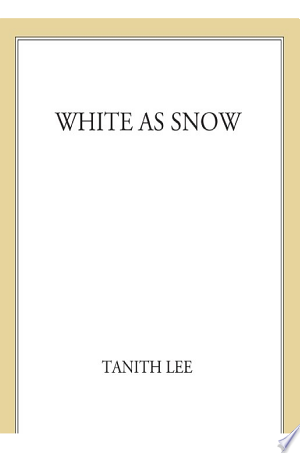 Read Online White As Snow Free Books - Unlimited Book
