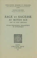 Sage Et Sagesse Au Moyen Age (XIIe Et XIIIe Siecles)