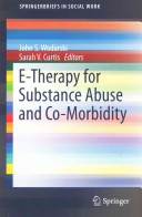 E Therapy For Substance Abuse And Co Morbidity