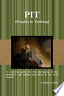 PIT  Prophet in Training  Book