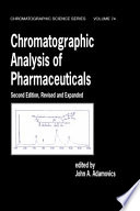 Chromatographic Analysis Of Pharmaceuticals Second Edition Book PDF