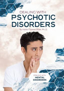 Dealing with Psychotic Disorders Book
