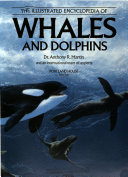 The Illustrated Encyclopedia of Whales and Dolphins