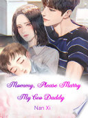 Mommy  Please Marry My Ceo Daddy Book PDF