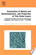 Passivation of Metals and Semiconductors  and Properties of Thin Oxide Layers Book