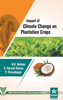 Impact of Climate Change on Plantation Crops