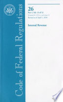 Code Of Federal Regulations Title 26 Internal Revenue Pt 1 Sections 1 1551 End Of Pt 1 Revised As Of April 1 2010