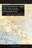Cartography and the Political Imagination