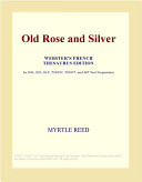 Old Rose and Silver  Webster s French Thesaurus Edition