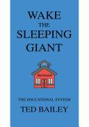 Wake the Sleeping Giant