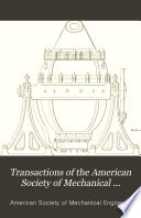 Transactions of the American Society of Mechanical Engineers Book