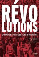 Pdf Révolutions. Quand les peuples font l'histoire Telecharger