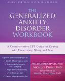 The Generalized Anxiety Disorder Workbook Pdf/ePub eBook
