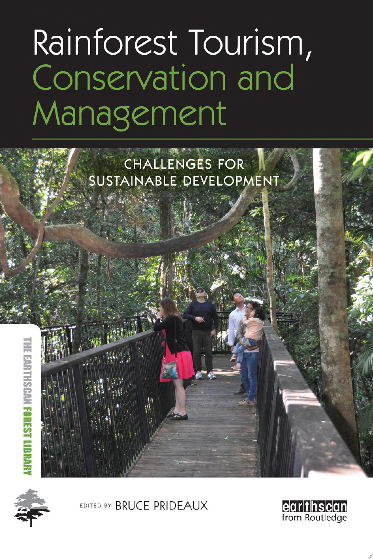 Rainforest Tourism  Conservation and Management