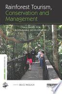 Rainforest Tourism  Conservation and Management Book PDF