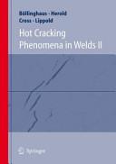Hot Cracking Phenomena in Welds II Book