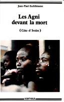 Pdf Les Agni devant la mort (Côte d'Ivoire) Telecharger