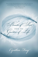 A Breath of Soul from the Garden of Life Pdf/ePub eBook