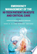 Emergency Management of the Hi Tech Patient in Acute and Critical Care
