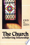 The Church A Believing Fellowship