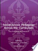 Social Justice Pedagogy Across the Curriculum Book