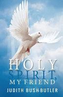 Holy Spirit, My Friend