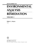 Encyclopedia of Environmental Analysis and Remediation, Volume 2