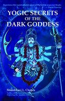 Pdf Yogic Secrets of the Dark Goddess