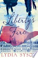 Liberty s Fire