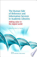 The Human Side Of Reference And Information Services In Academic Libraries Book PDF