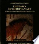 The Dawn of European Art