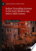 Italian Victualling Systems In The Early Modern Age 16th To 18th Century