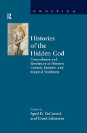 Histories of the Hidden God: Concealment and Revelation in Western ...