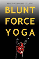 Blunt Force Yoga Book