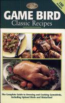 Game Bird Classic Recipes