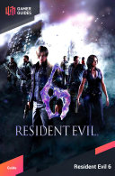 Resident Evil 6   Strategy Guide