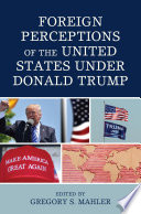 Foreign Perceptions of the United States Under Donald Trump Book PDF