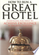 How to Run a Great Hotel