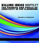 Killing ideas softly?