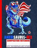 AMERISAURUS REX Composition Notebook