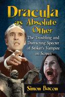 Dracula as Absolute Other Pdf/ePub eBook