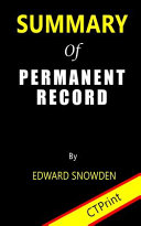 Summary of Permanent Record by Edward Snowden