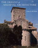The Origins of Medieval Architecture